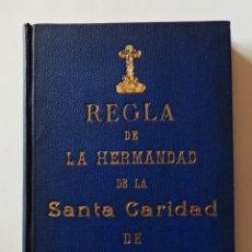Libros antiguos: HERMANDAD DE LA SANTA CARIDAD. SEVILLA AÑO 1900. Lote 147520538