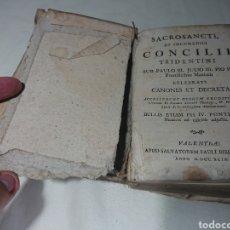 Libros antiguos: SACROSANCTI ET OECUMENICI CONCILI TRIDENTINI, 1799. Lote 147595472