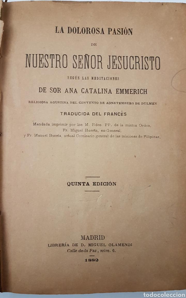 LA DOLOROSA PASIÓN DE NUESTRO SEÑOR JESUCRISTO (Libros Antiguos, Raros y Curiosos - Religión)