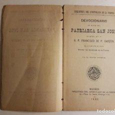 Libros antiguos: DEVOCIONARIO EN HORNOR PATRIARCA SAN JOSE POR R. P. FRANCISCO DE P. GARZON, 1902. Lote 177648467