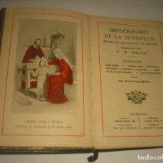 Libros antiguos: DEVOCIONARIO DE LA JUVENTUD . G.M. BRUÑO 1934. 348 PAG,. Lote 147933454