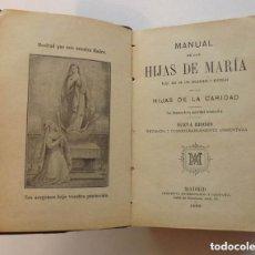 Libros antiguos: 1898, MANUAL DE LAS HIJAS DE MARÍA, HIJAS DE LA CARIDAD . Lote 147951806