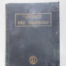 Libros antiguos: AÑO CRISTIANO. PADRE JUAN CROISSET. EJERCICIOS DEVOTOS PARA TODOS LOS DÍAS. BARCELONA. TOMO IV. 1901. Lote 148042010