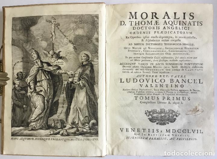 Libros antiguos: MORALIS D. THOMAE AQUINATIS DOCTORIS ANGELICI ORDINIS..... VENETIIS 1757. 2 TOMOS. PERGAMINO. - Foto 2 - 148044930