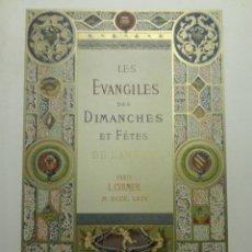 Libros antiguos: LES EVANGILES DES DIMANCHES ET FÊTES DE L'ANNÉE, PARIS L. CURMER 1864 1ª EDICION. LIBRO 1º. Lote 148247454