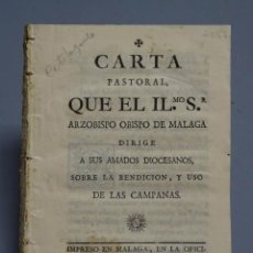 Libri antichi: CARTA PASTORAL QUE EL ILMO. SR. ARZOBISPO DE MÁLAGA DIRIGE A SUS DIOCESANOS..-1785. Lote 148464858