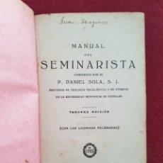 Libros antiguos: MANUAL DEL SEMINARISTA. Lote 148524308