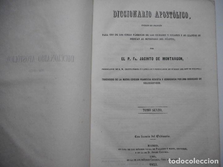 Libros antiguos: JACINTO DE MONTARGON Diccionario apostólico.Tomo VI Y92178 - Foto 2 - 148916046