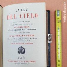 Libros antiguos: LA LUZ DEL CIELO , ANTONIO ROMERO MOLINERO 1887 LIBRO RELIGIOSO. Lote 149317510