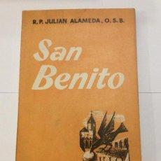 Libros antiguos: SAN BENITO. JULIÁN ALAMEDA. PRÓLOGO PEREZ DE URBEL. AÑO 1961. Lote 149906622
