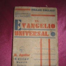 Libros antiguos: EL EVANGELIO UNIVERSAL - ROLLAND, ROMAIN 1931. Lote 149956262