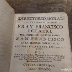 Libros antiguos: 2 ANTIGUOS LIBROS DE FRAY FRANCISCO ECHEVARRY 2 TOMOS 1778. Lote 150836390