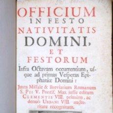 Libros antiguos: OFFICIUM IN FESTO NATIVITATIS DOMINI ET FESTORUM, 1759. CON PEQUEÑOS GRABADOS. Lote 150984268