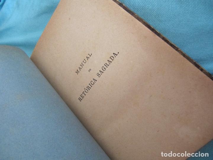 Libros antiguos: MANUAL DE RETÓRICA SAGRADA. 1886. FCO. DE PAULA MARURI. - Foto 7 - 151245362