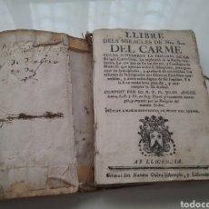 Libros antiguos: LIBRO DEL MIRACLES DE NRA. SRA. DEL CARMEN, JOAN SERRA IMPRESO NARCIS OLIVA.. Lote 151476096