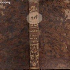 Libros antiguos: SAN ALFONSO LIGORIO : RELOJ DE LA PASIÓN SEGUIDO DEL LIBRO DE LA VIDA DE SANTA ÁNGELA POLIÑO (1859). Lote 151482094