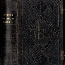 Libros antiguos: ARNOLDO : DE LA IMITACIÓN DEL SAGRADO CORAZÓN DE JESÚS (OLAMENDI, 1877) . Lote 151484866