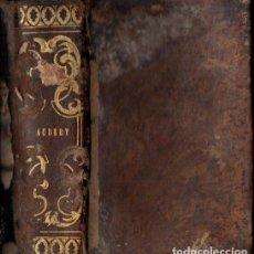 Libros antiguos: AUBERT : TRATADO DE LA EXISTENCIA DE DIOS Y LA INMORTALIDAD DEL ALMA Y NOTAS DE LA IGLESIA (1850). Lote 151487902