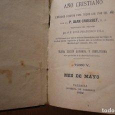 Libros antiguos: EJERCICIOS PARA TODOS LOS DÍAS DEL AÑO TOMO V VALENCIA 1892 ENCUADERNADO EN PIEL. Lote 151592582