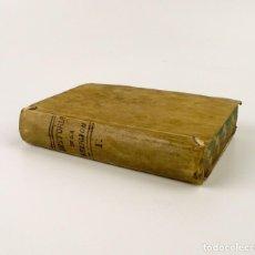Libros antiguos: COMPENDIO HISTÓRICO DE LA RELIGIÓN - LIBRO DE PERGAMINO - AÑO 1.784. Lote 152053886