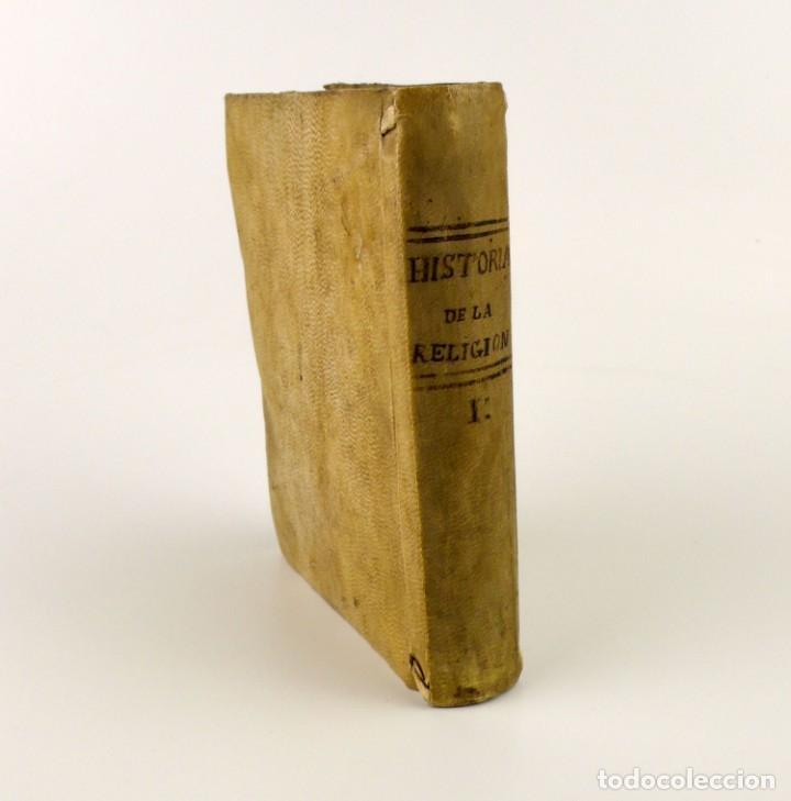 Libros antiguos: Compendio Histórico de la Religión - Libro de pergamino - año 1.784 - Foto 2 - 152053886