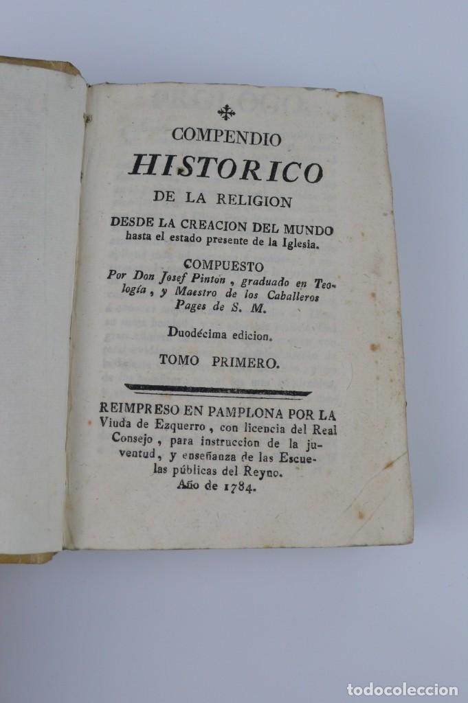 Libros antiguos: Compendio Histórico de la Religión - Libro de pergamino - año 1.784 - Foto 3 - 152053886
