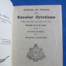 Libros antiguos: MANUAL DE PIEDAD DEL ESCOLAR CRISTIANO. BRUÑO. 1927. CUARTA EDICIÓN.. Lote 152150442
