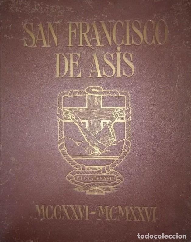 San Francisco De Asís. Ilustrado Por José Benlliure. Comentarios del P. Antonio Torró Franciscano