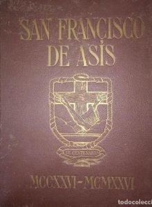 San Francisco De Asís. Ilustrado Por José Benlliure