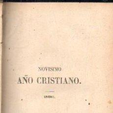 Libros antiguos: NOVISIMO AÑO CRISTIANO. 12 TOMOS. A-RE-1337. Lote 152186242