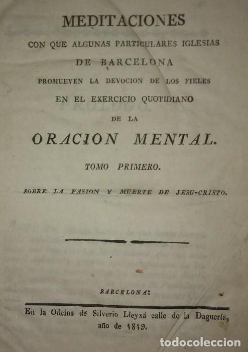 1819, 1830 Y 1840 MEDITACIONES. ORACIÓN MENTAL IGLESIAS DE BARCELONA. 3 TOMOS EN 1 LEER DESCRIPCIÓN