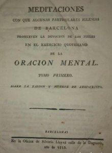 1819, 1830 y 1840 Meditaciones. Oración mental iglesias de barcelona
