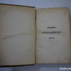 Libros antiguos: COLECCIÓN DE PLÁTICAS DOMINICALES. TOMO III - D. ANTONIO MARIA CLARET I CLARÁ - 1862. Lote 152344102