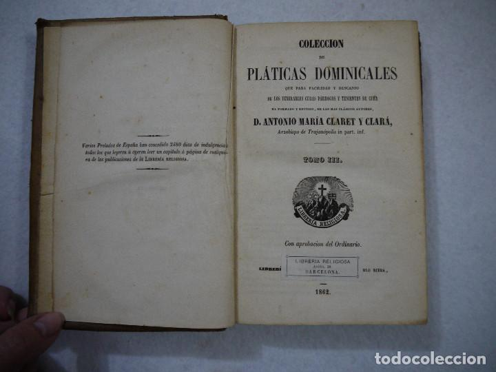 Libros antiguos: COLECCIÓN DE PLÁTICAS DOMINICALES. TOMO III - D. ANTONIO MARIA CLARET I CLARÁ - 1862 - Foto 2 - 152344102