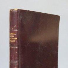 Libros antiguos: 1927.- MANUAL DE LA SANTISIMA VIRGEN. INSTITUTO DE LA B.V.M. Lote 152430874