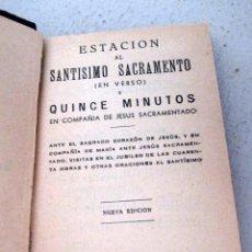 Libros antiguos: 'ESTACIÓN AL SANTÍSIMO' 1952. NUEVA EDICIÓN. LETRA GRANDE.. Lote 152431878