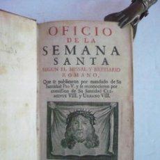 Libros antiguos: OFICIO DE LA SEMANA SANTA SEGÚN EL MISSAL Y BREVIARIO ROMANO .... Lote 151945100