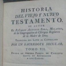 Libros antiguos: HISTORIA DEL VIEJO Y NUEVO TESTAMENTO. TOMO VIII. 1779. Lote 152480821