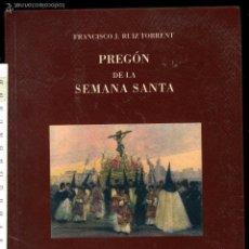 Libros antiguos: PREGON DE LA SEMANA SANTA DE SEVILLA 2002 D. FRANCISCO J. RUIZ TORRENT. . Lote 152509146