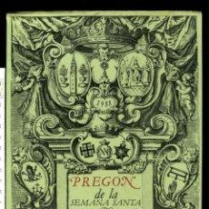 Libros antiguos: PREGON DE LA SEMANA SANTA DE SEVILLA DE 1988 LUIS RODRIGUEZ DE CASO DOSAL. Lote 152509330