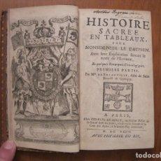 Libros antiguos: HISTOIRE SACRÉE EN TABLEAUX .... (2 TOMOS), 1693. BRIANVILLE. FRONTISPICIO Y GRABADOS. Lote 152666924