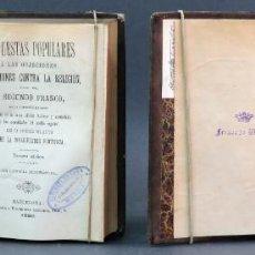 Libros antiguos: RESPUESTAS POPULARES OBJECIONES MÁS COMUNES RELIGIÓN SEGUNDO FRANCO CATÓLICA 1899 EX LIBRIS WEYLER. Lote 222738106