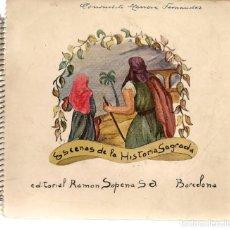 Libros antiguos: ESCENAS DE LA HISTORIA SAGRADA. CUADERNO Nº 1. EDITORIAL RAMÓN SOPENA. (P/C36). Lote 152948394