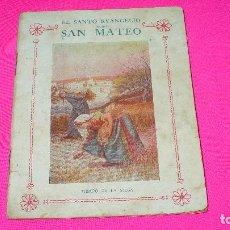 Libros antiguos: EL SANTO EVANGELIO SEGÚN SAN MATEO,. Lote 152981818