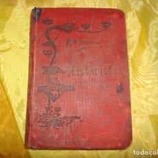 Alte Bücher - LEYENDAS EDIFICANTES Ó HISTORIETAS PIADOSAS. FR. AMBROSIO DE VALENCIA. IMPRENTA DIVINA PASTORA, 1904 - 153236762