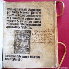 Libri antichi: GOTICO.'DIALOGUS BEATI GREGORII PAPE:EIUSQ DIACONIPETRI IN QUATTUOR LIBROS DIVI' PARIS[1516]. Lote 153263750