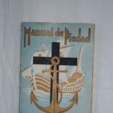 Libri antichi: MANUAL DE PIEDAD DEL MARINERO ESPAÑOL. Lote 153947806