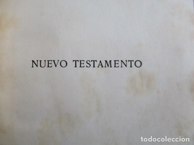 Libros antiguos: NUEVO TESTAMENTO DE NUESTRO SEÑOR JESUCRISTO - FÉLIX TORRES AMAT - 1922 - Foto 5 - 154453074