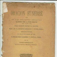 Libros antiguos: ORACIÓN FÚNEBRE POR BENITO ANDREU Y PONS, POR FRANCISCO CARDONA Y ORFILA. AÑO 1881. (MENORCA..2.1). Lote 154482018