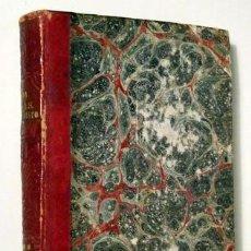 Libros antiguos: CROISSET, JUAN - VIDA DE NUESTRO SEÑOR JESUCRISTO Y DE SU SANTÍSIMA MADRE - MADRID 1847. Lote 154607496